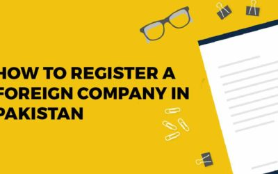 How to Register a Foreign Company in Pakistan