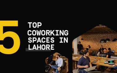 5 Best Coworking Spaces Lahore